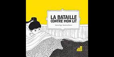LA BATAILLE CONTRE MON LIT
