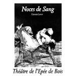 NOCES DE SANG