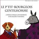 LE P'TIT BOURGEOIS GENTILHOMME