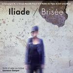 ILIADE / BRISÉE