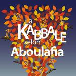 LA KABBALE SELON ABOULAFIA
