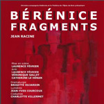 BÉRÉNICE / FRAGMENTS