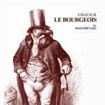 ESSAI SUR LE BOURGEOIS